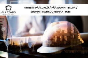PROJEKTIPÄÄLLIKKÖ / PÄÄSUUNNITTELIJA / SUUNNITTELUKOORDINAATTORI
